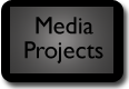 Media Projects